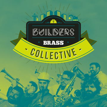BUILDERS BRASS COLECTIVE