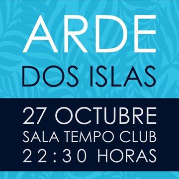 Arde-+-Dos-Islas_S